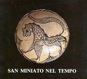 San Miniato nel tempo: A cura di