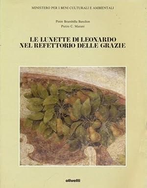 Le lunette di Leonardo nel Refettorio delle: Pinin Brambilla Barcilon,