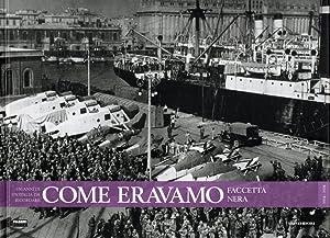 Come Eravamo Faccetta Nera 1934-1936: Guido Gerosa