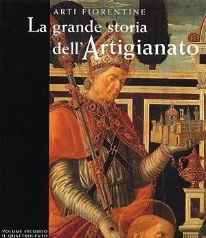 Arti Fiorentine La grande storia dell'Artigianato volume: a cura di