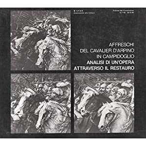 Affreschi del Cavalier D'Arpino in Campidoglio Analisi: AA.VV.