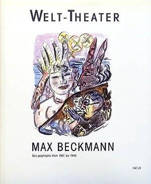 Max Beckmann Welt-Theater Das graphische Werk 1901: Jo-Anne Danzker, Amelie