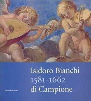 Isidoro Bianchi 1581-1662 di Campione: Daniele Pescarmona