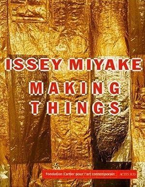 Issey Miyake Making Things: Hervé Chandès, Kazuko