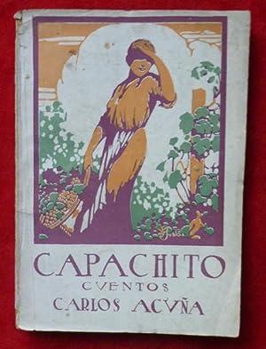 Capachito: Cuentos y novelas cortas.: Carlos ACUÑA