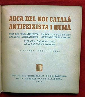 Auca del noi català, antifeixista i humà. Vida del niño altruista catal&aacute...