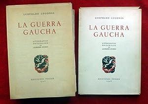 La guerra gaucha. Con litografías originales de: Leopoldo LUGONES
