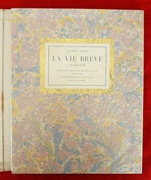La Vie Brève. Almanach. Traduction française de: Eugenio D´ORS