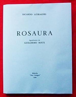 Rosaura.: Ricardo GÜIRALDES