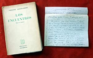 Los encuentros. DEDICADO Y CON CARTA MANUSCRITA.: Vicente ALEIXANDRE