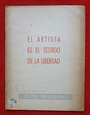 El artista es el testigo de la libertad: Albert CAMUS - Julio CORTAZAR