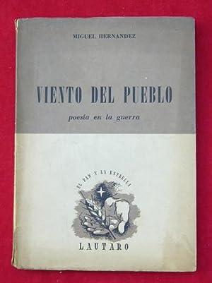 Viento del pueblo: Poesía en la guerra.: Miguel HERNANDEZ