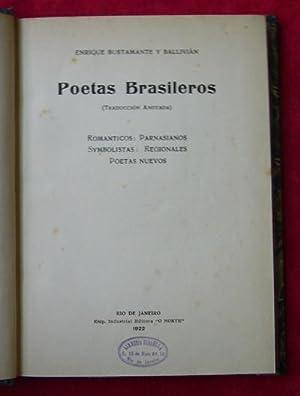 Poetas brasileros: Románticos, Parnasianos, Symbolistas, Regionales, Poetas: Enrique BUSTAMANTE Y
