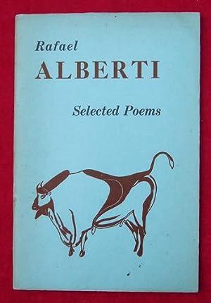 Selected poems of Rafael Alberti.: Rafael ALBERTI