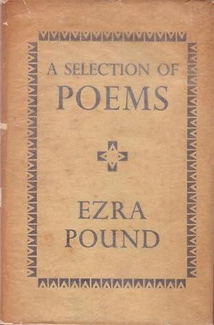 A SELECTION OF POEMS: POUND, Ezra