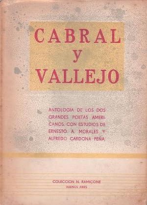 CABRAL Y VALLEJO. Antología de los dos: CABRAL, Manuel del