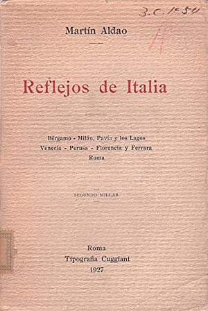 REFLEJOS DE ITALIA. Bérgamo - Milán, Pavia: ALDAO, Martín