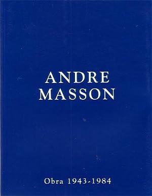 ANDRE MASSON. Obra 1943-1984. Barcelona - Madrid: CASAMARTINA I PARASSOLS,