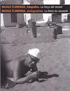 NICOLE FLORENSA. Fotografies. La força del record.: GARCIA, Josep Miquel