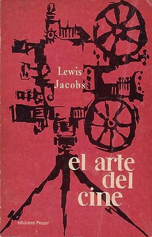 EL ARTE DEL CINE. Una antología de: JACOBS, Lewis (edic.).