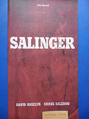 Salinger (1ra Ed Nuevo) - David Shields: David Shields /
