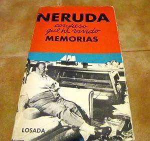 Neruda. Confieso Que He Vivido.memorias.: Neruda.