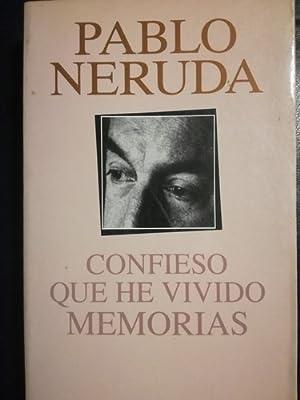 Confieso Que He Vivido / Neruda. Pablo: Neruda