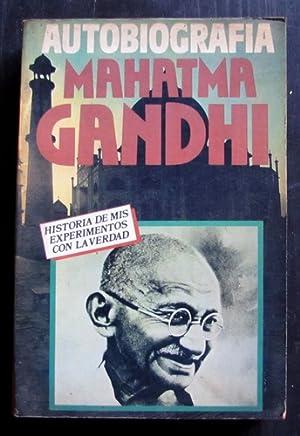 Autobiografia De Mahatma Gandhi: mahatma gandhi