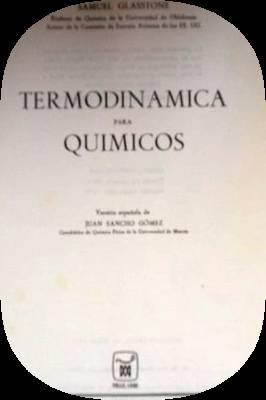 samuel glasstone termodinamica para quimicos -Libro-: samuel glasstone