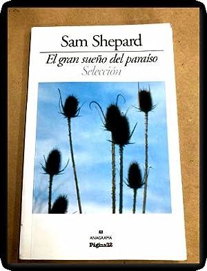 el gran sueno del paraiso sam shepard: Sam Shepard