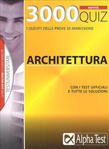 3000 QUIZ ARCHITETTURA NOVITA' - AA.VV.