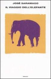 Il viaggio dell'elefante - Saramago José