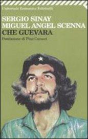 Che Guevara - Sinay, Sergio; Scenna, Miguel A.
