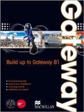 Gateway. B1. Student's book-Workbook. Con espansione online.: Spencer, D.
