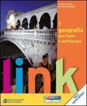 Link. Geografia dell'Italia e dell'Europa. Con atlante.: Tincati, Cristina; Dell'Acqua,