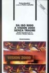 Da ISO 9000 a Vision 2000 senza: Lafratta, Pietro