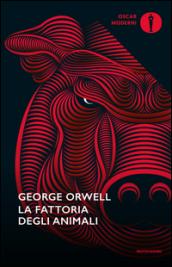 La fattoria degli animali: Orwell George