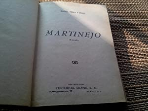 Martinejo (Novela): Pérez y Pérez, Rafael.