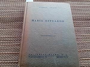 María Estuardo: Zweig, Stefan.