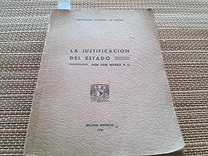 La justificación del Estado (Tesis de Licenciatura en Derecho): Rivera, José P. C.