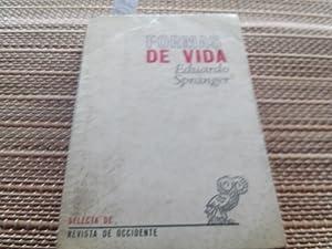 Formas de vida. Psicología y ética de la personalidad.: Spranger, Eduardo.