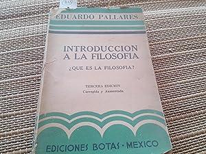 Introducción a la filosofía.: Pallares, Eduardo.