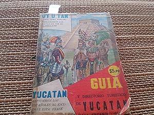 Guía y directorio de Yucatán.: Fuente Vega, Abelardo