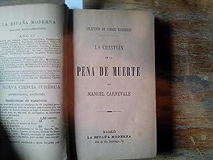 La cuestión de la pena de muerte.: Carnevale, Manuel.
