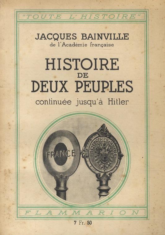 Histoire de deux peuples continuée jusqu'à Hitler (French Edition)