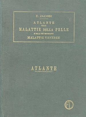 Atlante delle Malattie della Pelle e delle: JACOBI Eduard (Prof.