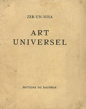 Art Universel. (Jeux - Art - Sophia: ZEB-UN-NISA.