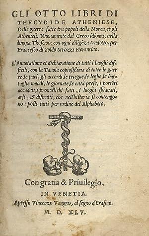 Gli otto libri di Thucydide atheniese, delle: TUCIDIDE - THUCYDIDES.