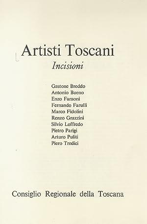ARTISTI toscani. Incisioni. Gastone Breddo, Antonio Bueno,