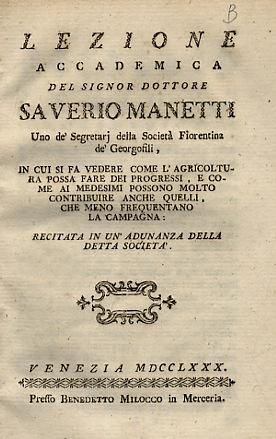 Lezione accademica del signor dottore Saverio Manetti: MANETTI Saverio.